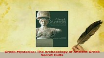 PDF  Greek Mysteries The Archaeology of Ancient Greek Secret Cults Download Full Ebook