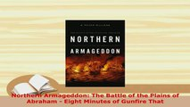 PDF  Northern Armageddon The Battle of the Plains of Abraham  Eight Minutes of Gunfire That Read Online