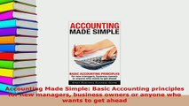 Download  Accounting Made Simple Basic Accounting principles for new managers business owners or Ebook