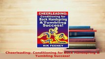 Download  Cheerleading Conditioning for Back Handspring  Tumbling Success  EBook