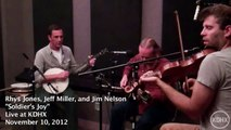"""Rhys Jones, Jeff Miller and Jim Nelson """"Soldier's Joy"""" Live at KDHX 11/10/12"""