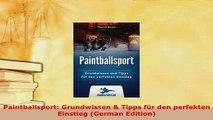 PDF  Paintballsport Grundwissen  Tipps für den perfekten Einstieg German Edition  EBook