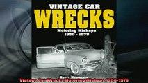 READ book  Vintage Car Wrecks Motoring Mishaps 19501979  BOOK ONLINE