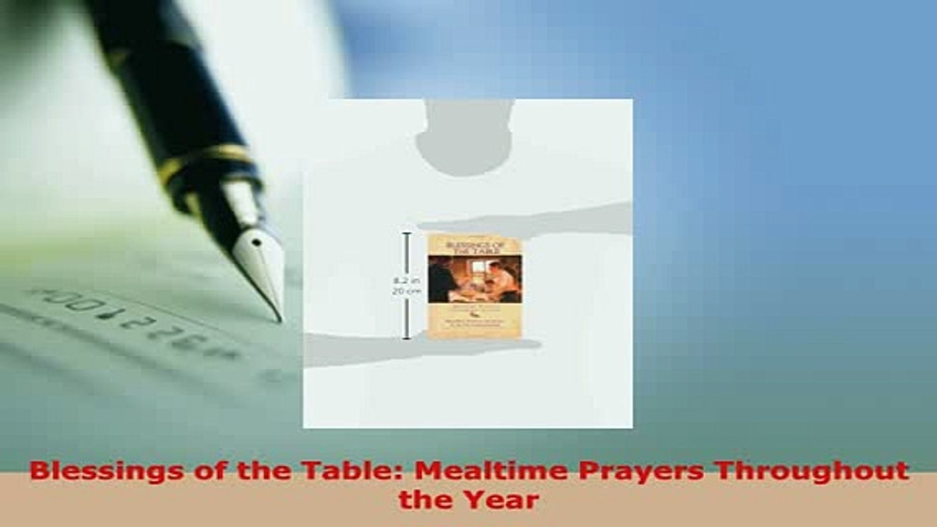 Download Blessings of the Table Mealtime Prayers Throughout the Year Read  Online