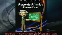 READ book  APlusPhysics Your Guide to Regents Physics Essentials Online Free