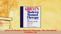 Download  Grieves Modern Manual Therapy The Vertebral Column 2e Read Online