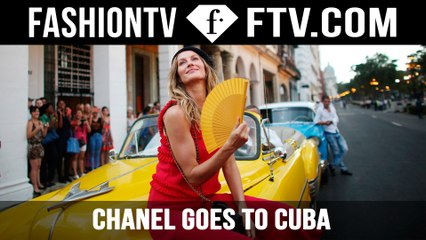 CHANEL Goes To Cuba   FTV.com