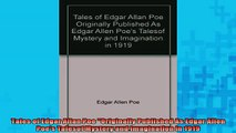 READ book  Tales of Edgar Allan Poe Originally Published As Edgar Allen Poes Talesof Mystery and Full Free