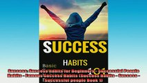 READ book  Success Success habits for Beginners  Successful People Habits  Famous Success Habits Full EBook