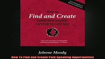READ book  How To Find and Create Paid Speaking Opportunities Free Online