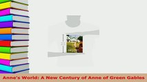 PDF  Annes World A New Century of Anne of Green Gables Read Full Ebook
