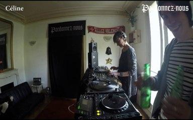 Pardonnez-nous les 24 heures du mix le trente avril — Céline (19h-20h)