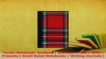 Download  Tartan Notebook Scotland  Scottish  Plaid  Gifts  Presents  Small Ruled Notebooks  PDF Free