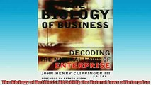 Downlaod Full PDF Free  The Biology of Business Decoding the Natural Laws of Enterprise Online Free