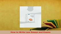 Download  How to Write Law Essays and Exams  Read Online