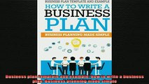 Downlaod Full PDF Free  Business plan template and example how to write a business plan Business planning made Full EBook