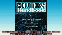 READ book  Solutions Handbook For Personal Financial Planning Business Planning Employee Benefits Full EBook