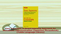 Download  Easy Japanese A Direct Learning Approach for Immediate Communication Japanese Ebook Free