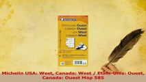 Read  Michelin USA West Canada West  EtatsUnis Ouest Canada Ouest Map 585 Ebook Free