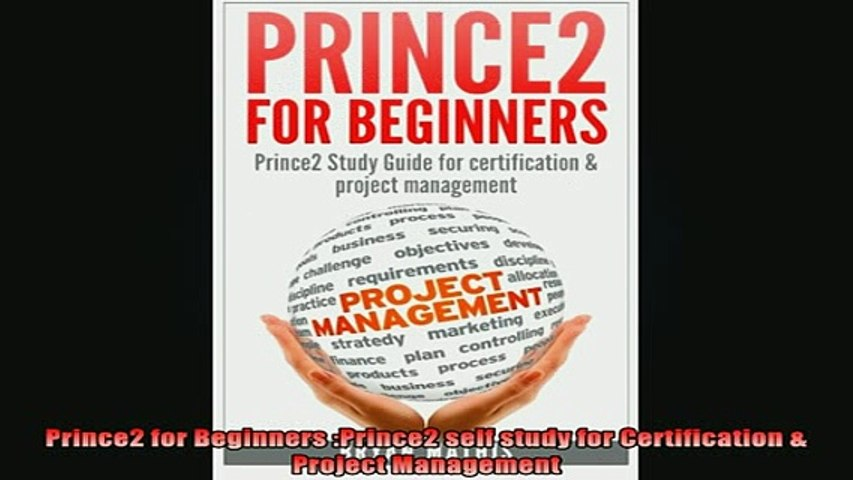 READ book  Prince2 for Beginners Prince2 self study for Certification  Project Management Online Free