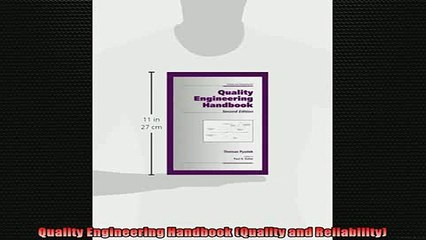 READ FREE Ebooks  Quality Engineering Handbook Quality and Reliability Online Free