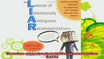 best book  The Lexicon of Intentionally Ambiguous Recommendations LIAR