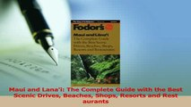 Read  Maui and Lanai The Complete Guide with the Best Scenic Drives Beaches Shops Resorts and Ebook Online