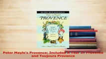 PDF  Peter Mayles Provence Included A Year In Provence and Toujours Provence Read Full Ebook