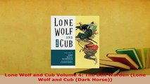 PDF  Lone Wolf and Cub Volume 4 The Bell Warden Lone Wolf and Cub Dark Horse Read Online