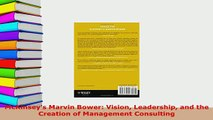 PDF  McKinseys Marvin Bower Vision Leadership and the Creation of Management Consulting Read Full Ebook