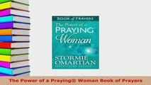 Download  The Power of a Praying Woman Book of Prayers  EBook