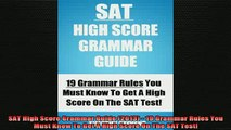 DOWNLOAD FREE Ebooks  SAT High Score Grammar Guide 2013  19 Grammar Rules You Must Know To Get A High Score Full Ebook Online Free