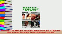 PDF  Memes The Worlds Funniest Memes Book 2 Memes Memes and Funnies Funny Memes Memes Ebook