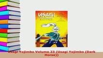 PDF  Usagi Yojimbo Volume 23 Usagi Yojimbo Dark Horse Read Online