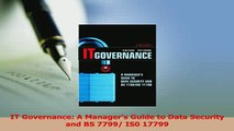 Read  IT Governance A Managers Guide to Data Security and BS 7799 IS0 17799 PDF Online