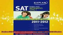 READ book  Kaplan SAT Subject Test Mathematics Level 1 20112012 Kaplan SAT Subject Tests Full Ebook Online Free
