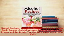 PDF  Alcohol Recipes 20 Most Popular Mixed Drinks Recipe Book Popular Cocktail recipes PDF Online
