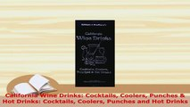 PDF  California Wine Drinks Cocktails Coolers Punches  Hot Drinks Cocktails Coolers Punches PDF Online