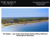 The Majlis – one of the best Kenya Hotels Offers Different Watersports Activities