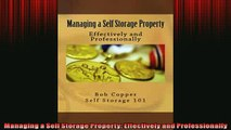 Free PDF Downlaod  Managing a Self Storage Property Effectively and Professionally  BOOK ONLINE