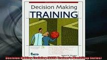EBOOK ONLINE  Decision Making Training ASTD Trainers WorkShop Series  FREE BOOOK ONLINE