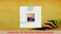 PDF  Fables Vol 13 The Great Fables Crossover PDF Online