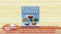PDF  Feng ShuiComplete Guide to Mastering The Art of Feng Shui Learn How to Create Balance PDF Online