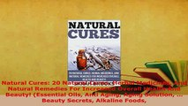 PDF  Natural Cures 20 Natural Cures Herbal Medicines And Natural Remedies For Increased Download Full Ebook