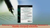 Read  External Corporate Venturing Strategic Renewal in Rapidly Changing Industries Ebook Free