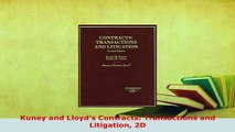 Download  Kuney and Lloyds Contracts Transactions and Litigation 2D  EBook
