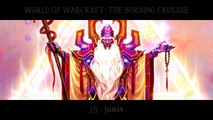 THE BURNING CRUSADE OST: 15 - Illidan