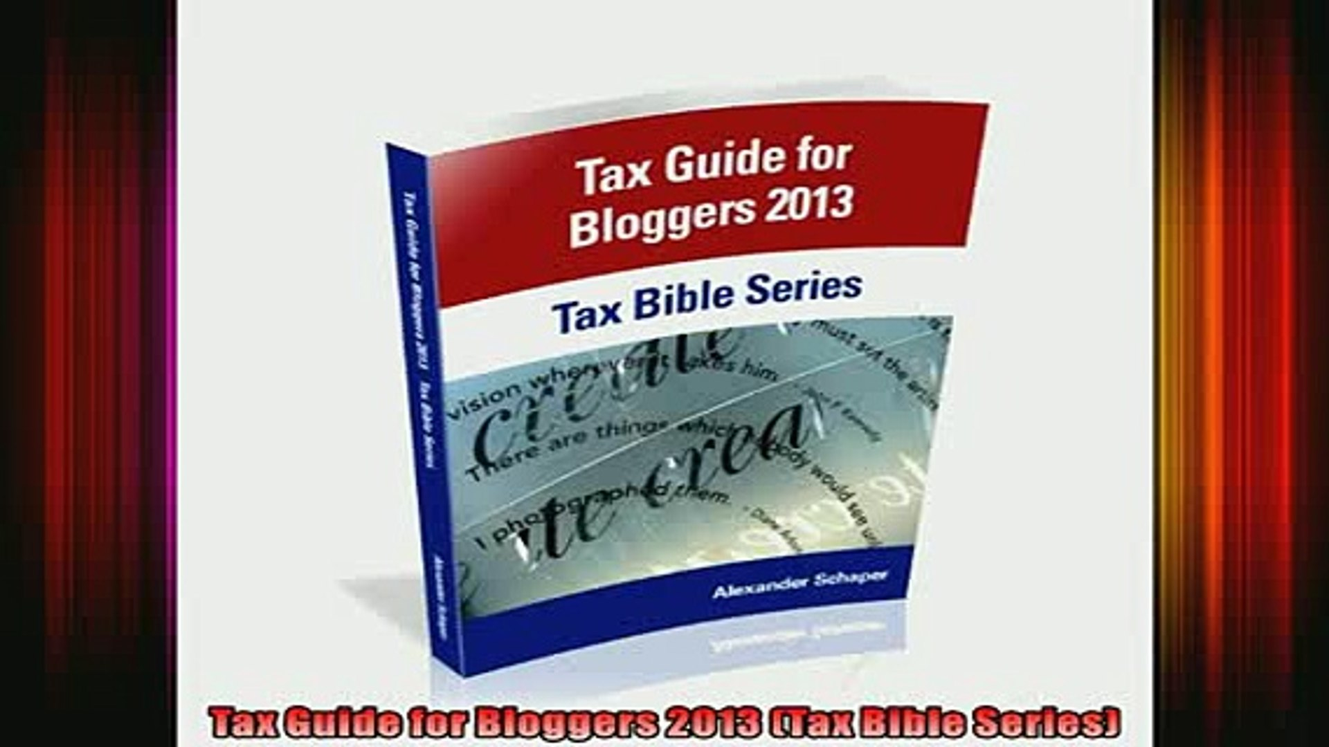 READ book  Tax Guide for Bloggers 2013 Tax Bible Series READ ONLINE