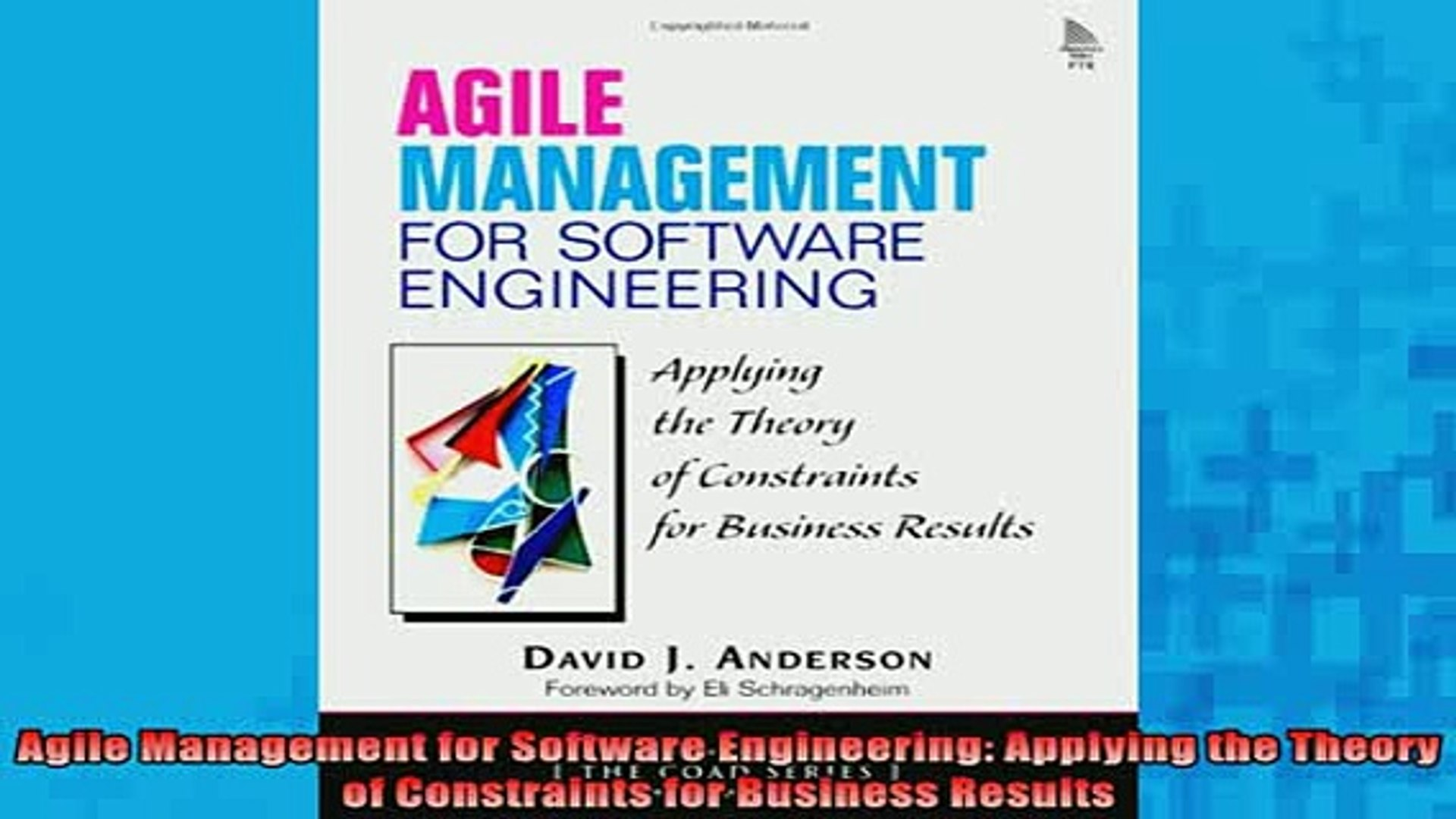 Read Book Agile Management For Software Engineering Applying The Theory Of Constraints For Business Full Free Video Dailymotion