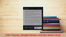 Download  Felt Fluxus Joseph Beuys and the Dalai Lama Read Full Ebook